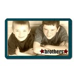 Brothers Magnet - Magnet (Rectangular)