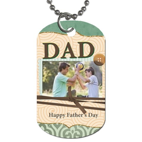 Fathers Day By Joely   Dog Tag (one Side)   M6nmi4oie2c9   Www Artscow Com Front