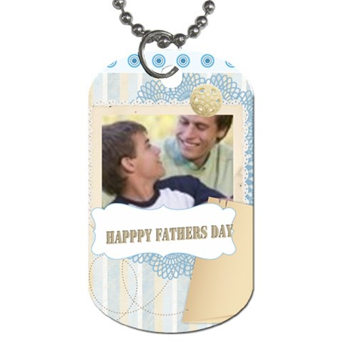 Fathers Day By Joely   Dog Tag (one Side)   Jow0e7jcr5qr   Www Artscow Com Front