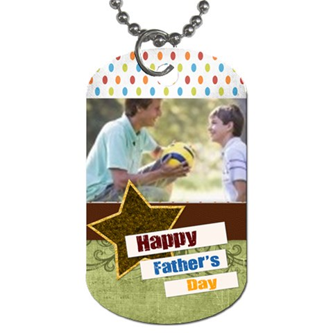 Fathers Day By Joely   Dog Tag (one Side)   Vv6aabdnjgfw   Www Artscow Com Front