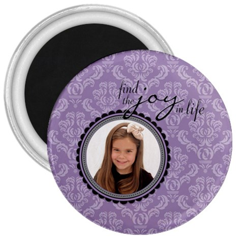 Find The Joy In Life 3  Magnet By Klh   3  Magnet   Bcw5z2hxfq3y   Www Artscow Com Front