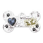 We Love You This Much dog tag - Dog Tag Bone (One Side)