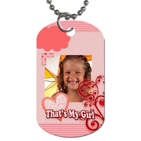That s My Girl By Joely   Dog Tag (one Side)   Xb7ylfbq3ex7   Www Artscow Com Front
