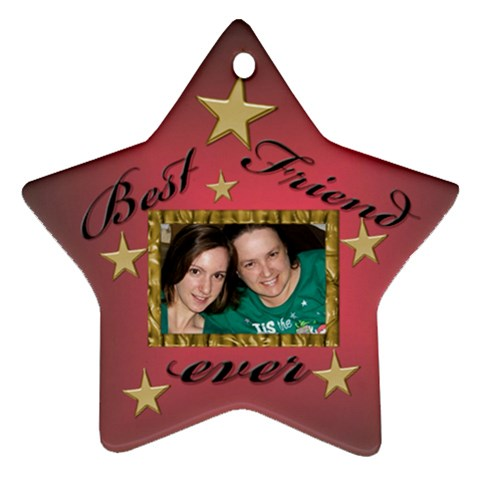 Best Friend Ornament (gift Tag) By Deborah   Ornament (star)   8j6ezguyxf5p   Www Artscow Com Front