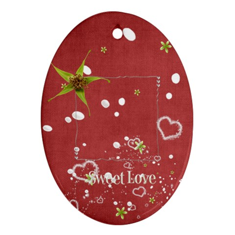 Sweet Love Ornament (oval) By Elena Petrova   Ornament (oval)   4n5zeqi0i4cw   Www Artscow Com Front