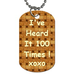 I ve Heard It     Kenneth #10 By R K  Felton   Dog Tag (two Sides)   3nq589br93u6   Www Artscow Com Back