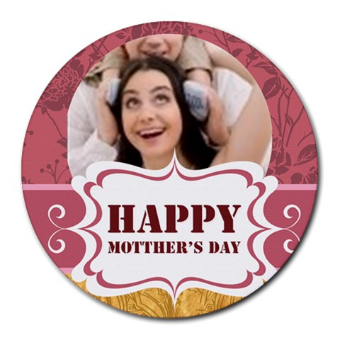 Happy Mothers Day By Joely   Round Mousepad   Seofrwm11lu3   Www Artscow Com Front