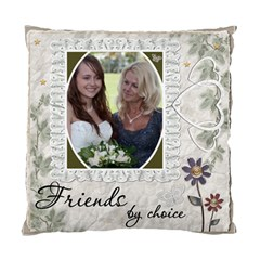 Family By Chance, Friends By Choice 2 Sided Cushion Case By Lil    Standard Cushion Case (two Sides)   Xu6lzvk2kbnq   Www Artscow Com Back