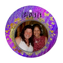 2011 Purple Ornament By Kim Blair   Round Ornament (two Sides)   Qg06sp4mur6b   Www Artscow Com Front