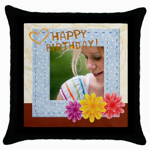 Happy Birthday By Joely   Throw Pillow Case (black)   Cmqaamhwexiu   Www Artscow Com Front