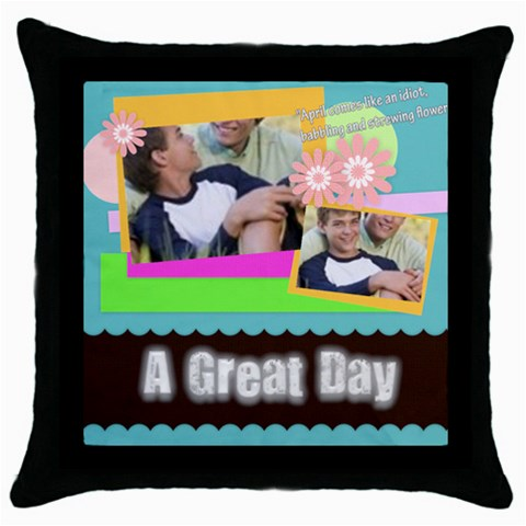 A Great Day By Joely   Throw Pillow Case (black)   F6skowkdn1nk   Www Artscow Com Front