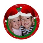 Christmas/Holiday-Round ornament (1side) - Ornament (Round)