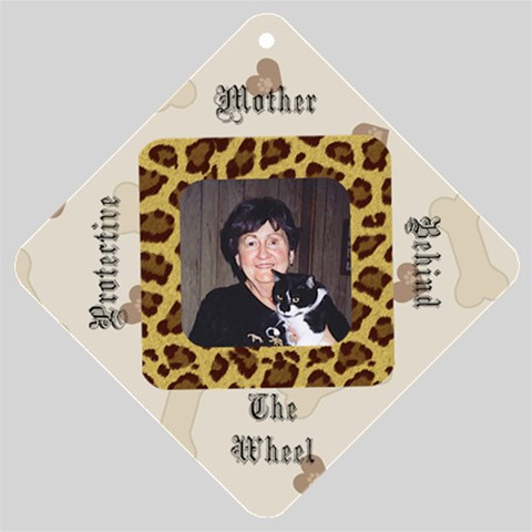 Protective Mother Window Sign By Missy    Car Window Sign   70u47bvmrd87   Www Artscow Com Front