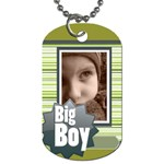 big boy - Dog Tag (One Side)