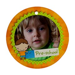 Preschool/boy  Round Ornament (2 Sides) By Mikki   Round Ornament (two Sides)   Wtqc0h4wg88e   Www Artscow Com Front