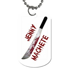 Machete By Jennifer Pfluger   Dog Tag (two Sides)   Jjny43q9f2sm   Www Artscow Com Front