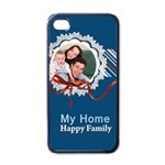 my home  happy family - Apple iPhone 4 Case (Black)