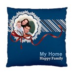 my home  happy family - Standard Cushion Case (Two Sides)