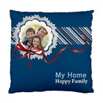 my home  happy family - Standard Cushion Case (One Side)