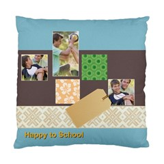 Happy To School By Joely   Standard Cushion Case (two Sides)   69cwczfs54fb   Www Artscow Com Back
