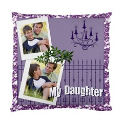 My Daughter By Joely   Standard Cushion Case (two Sides)   Yn197dlatybd   Www Artscow Com Front