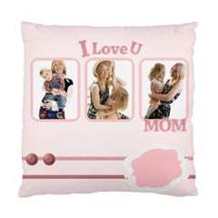 I Love You Mom By Joely   Standard Cushion Case (two Sides)   Do6mjceq34ef   Www Artscow Com Back