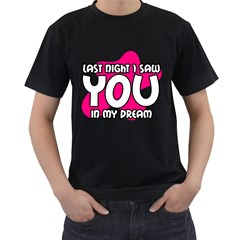 Last Night I Saw You In My Dream ( Black T Front