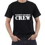 Maximum Security Crew ( Black T-Shirt )