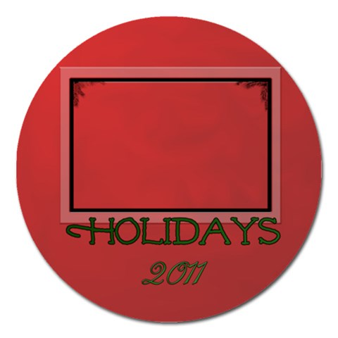 Holidays 2011 By Patricia W   Magnet 5  (round)   Rf40ry228bxr   Www Artscow Com Front