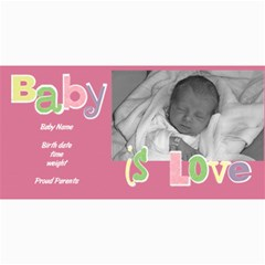 Baby Girl Photo Card By Lana Laflen   4  X 8  Photo Cards   V5ee7r2w4bw5   Www Artscow Com 8 x4 Photo Card - 1
