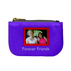 Foreverfriendschangepurse By Patricia W   Mini Coin Purse   Wqyhunbdadpg   Www Artscow Com Front