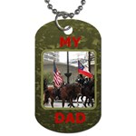 My Dad dog Tag - Dog Tag (One Side)