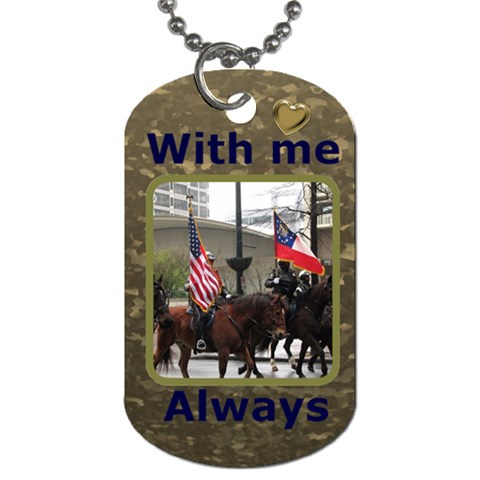 With Me Always Dog Tag By Deborah   Dog Tag (one Side)   Fq1dfdn8kpm8   Www Artscow Com Front