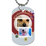 Friendship - Dog Tag (One Side)