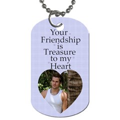 Friendship Dog Tag (2 Sided) By Deborah   Dog Tag (two Sides)   Zzvph6bizlcc   Www Artscow Com Front