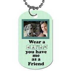 Friendship Dog Tag (2 Sided) By Deborah   Dog Tag (two Sides)   Zzvph6bizlcc   Www Artscow Com Back