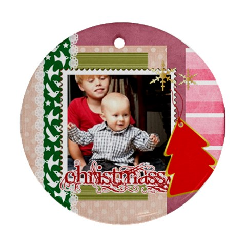 Christmas Gift Idea By Joely   Ornament (round)   J8enniv2m3zq   Www Artscow Com Front