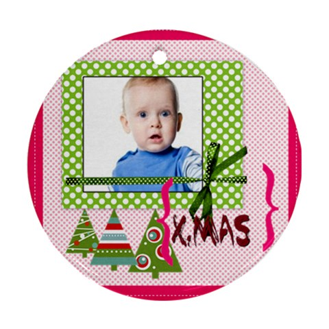 Christmas By Joely   Ornament (round)   Sjaeqdvn62iz   Www Artscow Com Front
