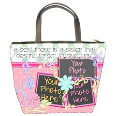 A Best Friend Is A Sister By Digitalkeepsakes   Bucket Bag   M788iv27cxz0   Www Artscow Com Back