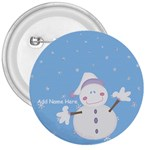 Let it Snow-Snowman Button - 3  Button