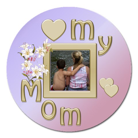 Love My Mom By Deborah   Magnet 5  (round)   0icdv8z0z79a   Www Artscow Com Front