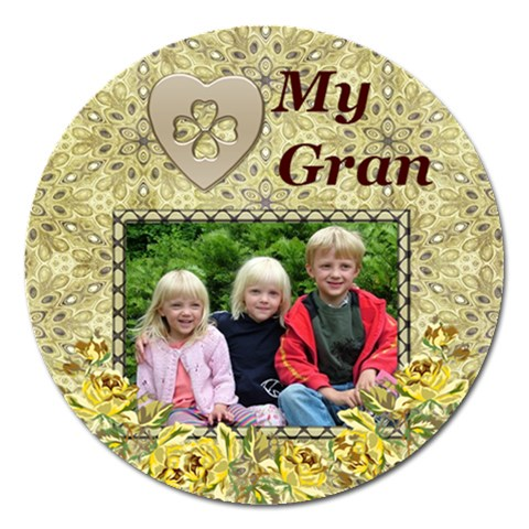 Love Gran Magnet (or Any Other Person) By Deborah   Magnet 5  (round)   C5e7j1scuav0   Www Artscow Com Front