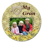 Love Gran Magnet (or any other person) - Magnet 5  (Round)