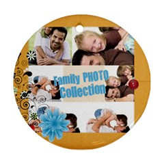 Family By Joely   Round Ornament (two Sides)   6h9mdfyt10wl   Www Artscow Com Back