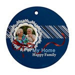 my home - Round Ornament (Two Sides)