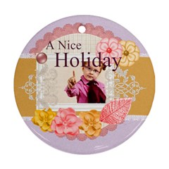 A Nice Holiday By Joely   Round Ornament (two Sides)   8bi9elmstg25   Www Artscow Com Back