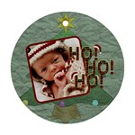 Ho Ho Ho Round Ornament (2 Sides) - Round Ornament (Two Sides)