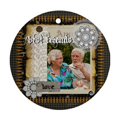 Best Friends By Joely   Round Ornament (two Sides)   A6pl1cyizj45   Www Artscow Com Back