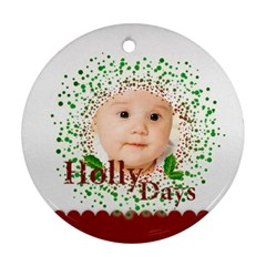 Holly Days By Wood Johnson   Round Ornament (two Sides)   7t1lh8c5amph   Www Artscow Com Back