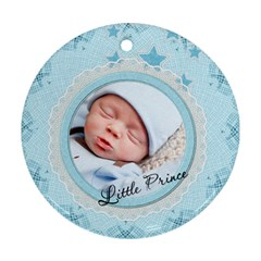 Little Prince Round Ornament (2 Sides) By Lil    Round Ornament (two Sides)   Re2zqx754ucx   Www Artscow Com Front